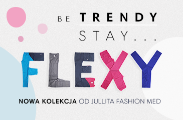 Jullita Fashion Med - kolekcja Flexy